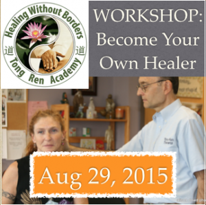 Become Your Own Healer Workshop (In-Person): August 29, 2015