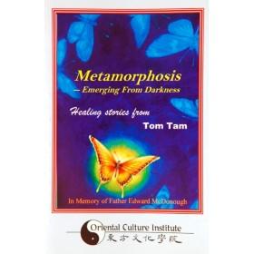 Metamorphosis - Tom Tam Lic. Ac