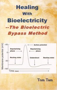 NEW!!! Healing With Bioelectricity - by Tom Tam
